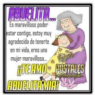 Abuelita Es Maravilloso Estar Contigo Mensaje Para Mi Abuela Feliz Cumpleanos Abuelita Frases Para Abuelos