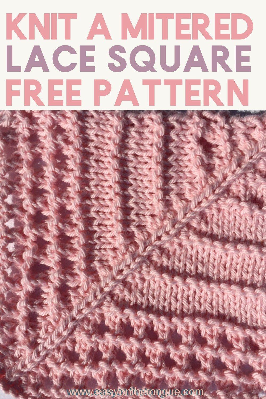 Mitered Knit Lace Square - Free Pattern | Pinterest | Schals tücher ...