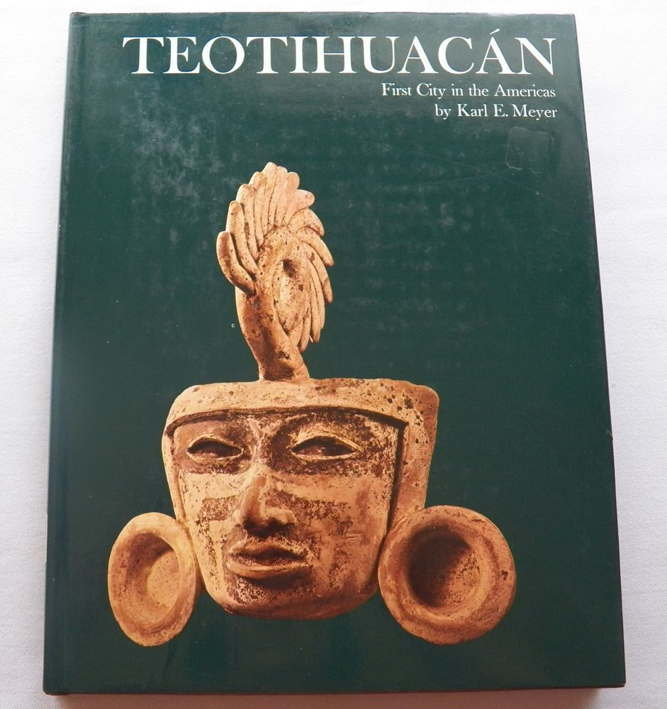 $8.00 Teotihuacan First City in the Americas 1973 HC DJ (112915-1990MS) vintage books