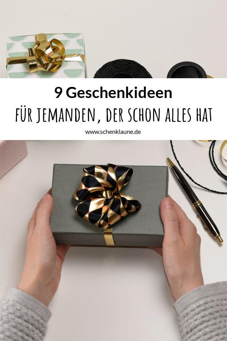 9 Geschenkideen Fur Jemanden Der Schon Alles Hat Gekaufte
