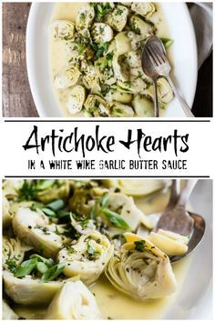 Artichoke Hearts in White Wine Butter Sauce | Foodness Gracious