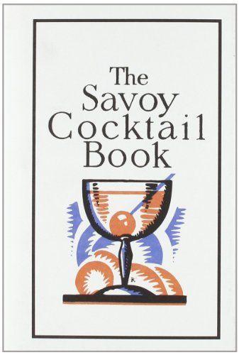 Savoy Cocktail Book by Peter Dorelli, http://www.amazon.com/dp/1862052964/ref=cm_sw_r_pi_dp_pKmEsb13D29XJ
