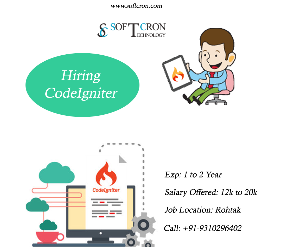 Softcron Technology Is Hiring Codeigniter Skill Required Php Css Html Bootstrap Jquery Javascript Codeigniter Experienced 1 2 Years Qualification B