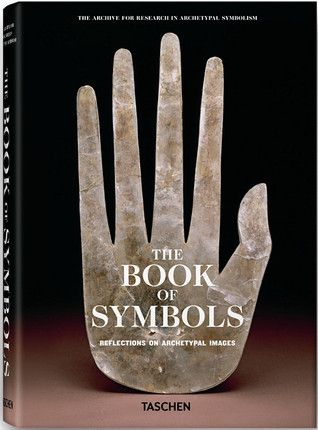 The Book Of Symbols Reflections On Archetypal Images Historical