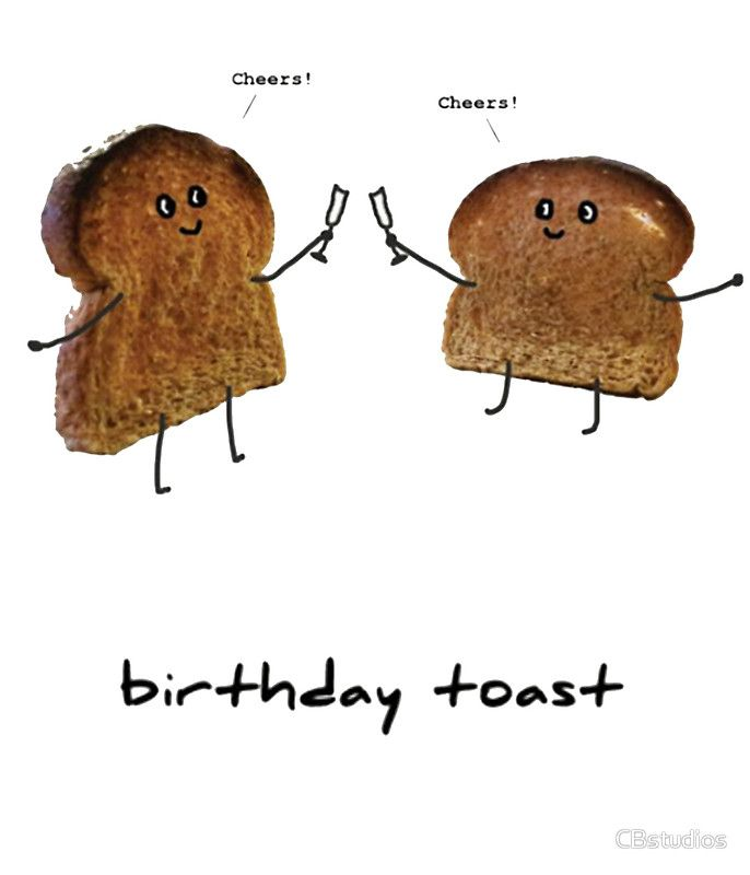 Funny Pun Birthday Card. Have A Birthday Toast!