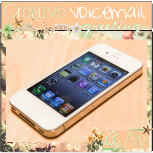 Creative voicemail greetings m4hsunfo