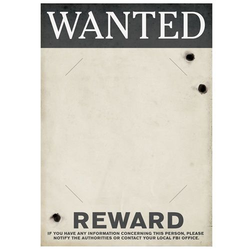 Gangster Wanted Sign make it into a from, then have person hold - wanted poster template