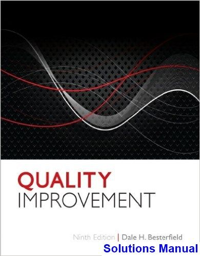 Quality improvement 9th edition besterfield solutions manual quality improvement 9th edition besterfield solutions manual test bank solutions manual exam bank quiz bank answer key for textbook download fandeluxe Choice Image