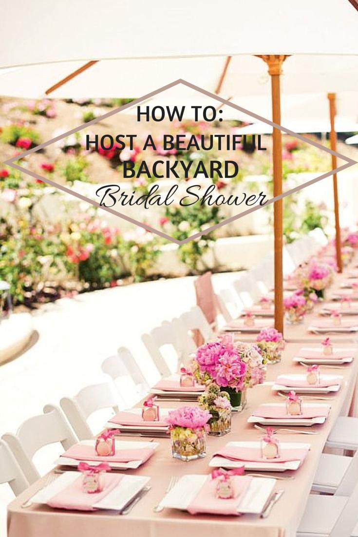 How To Host A Beautiful Backyard Bridal Shower