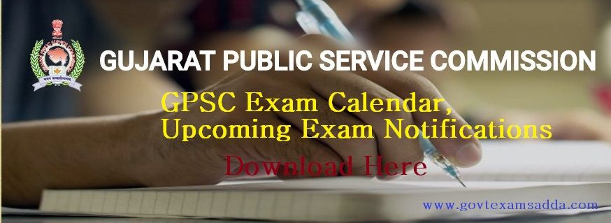 Gpsc Exam Calendar 2018 19 Gpsc Upcoming Recruitment