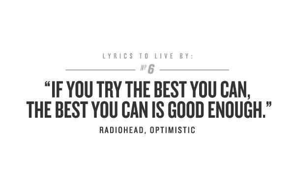 Radiohead Lyrics To Live By Radiohead Lyrics Radiohead