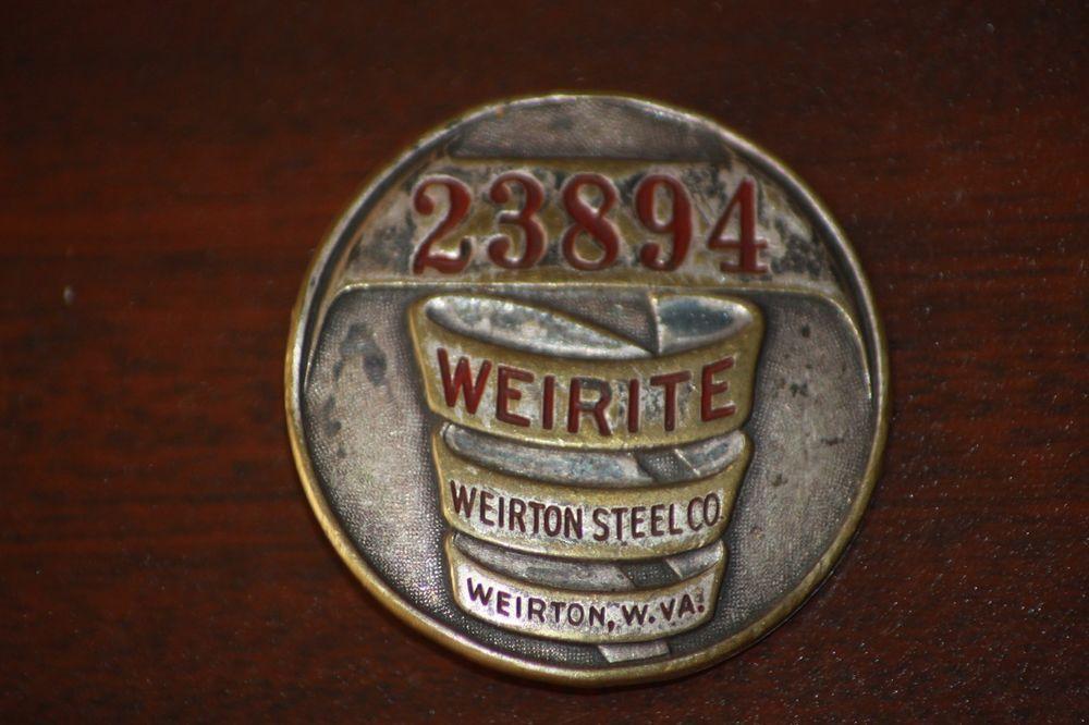 Vintage WEIRITE WEIRTON STEEL CO WV Employee ID Badge Pin 23894 WEST  VIRGINIA