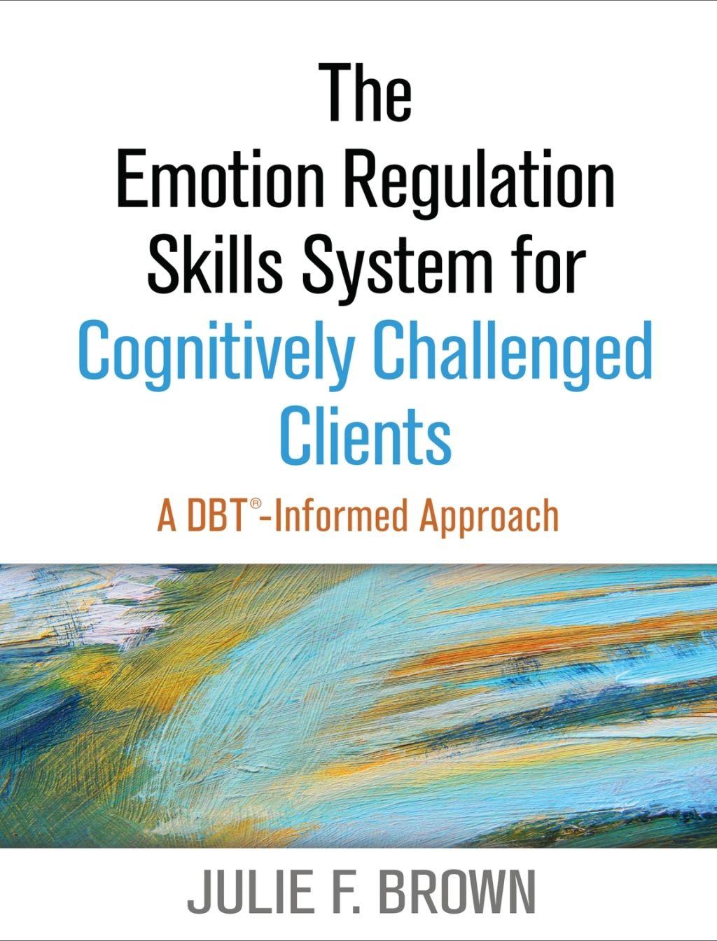 The Emotion Regulation Skills System For Cognitively