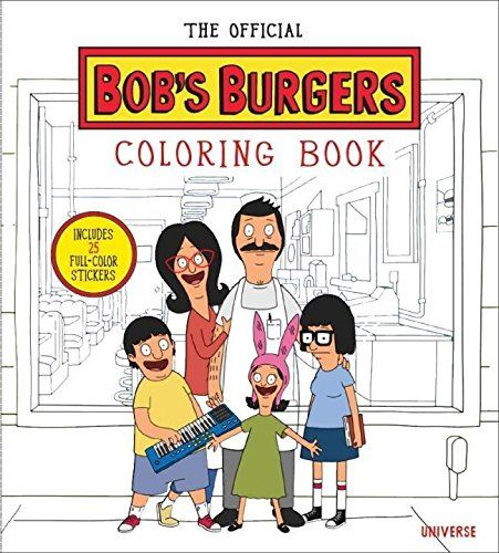 The Official Bob\'s Burgers Coloring Book : Loren Bouchard, The ...