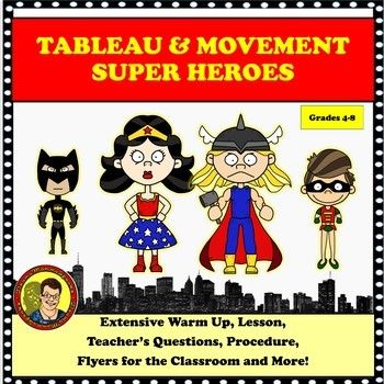 Drama lessons: tableau and movement with super heroes   7th