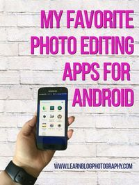 Learn How To Take Great Website Photos No Fancy Camera Needed Good Photo Editing Apps Photo Editing Apps Android Android Photography