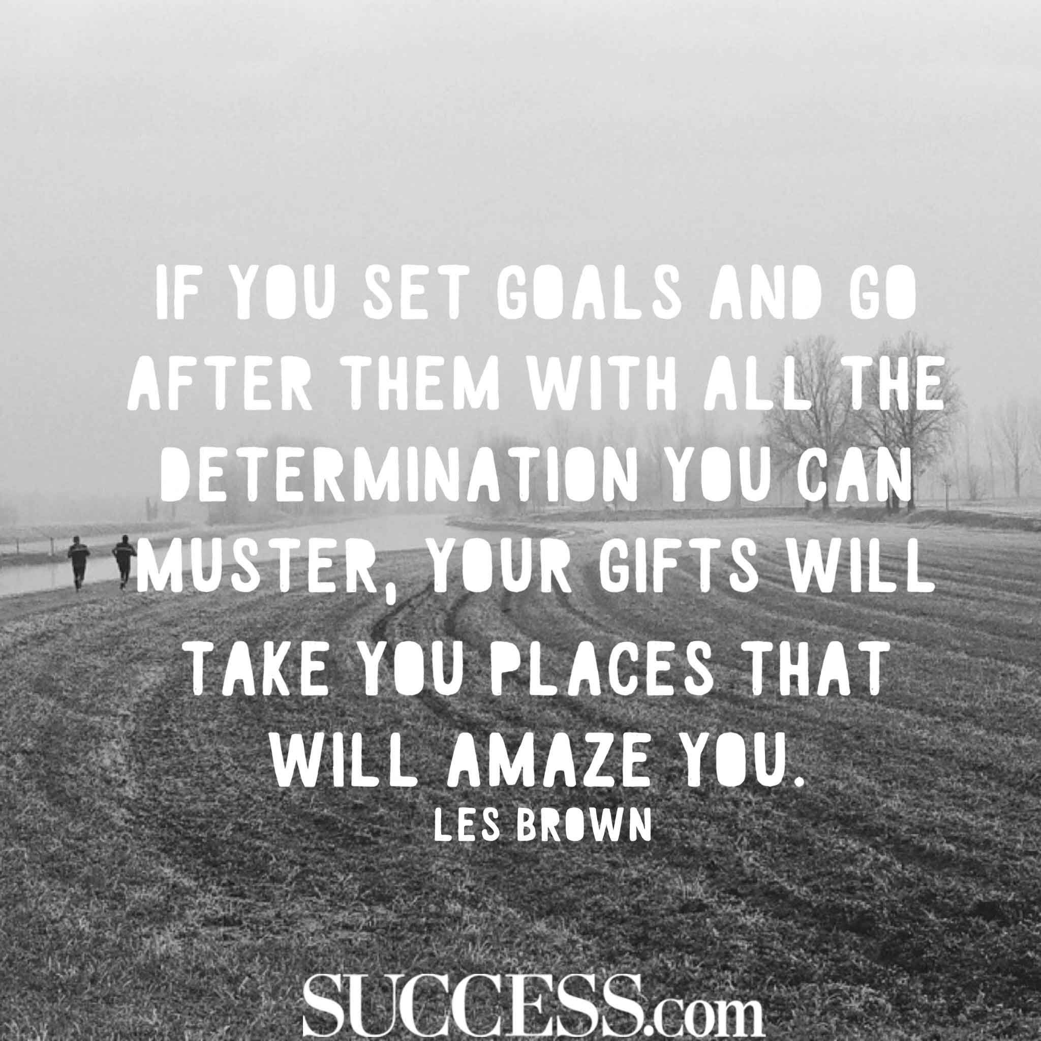 Quotes Working Hard Achieve Goals: 18 Motivational Quotes About Successful Goal Setting