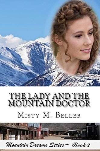 The Lady And The Mountain Doctor  Historical Romance -7338