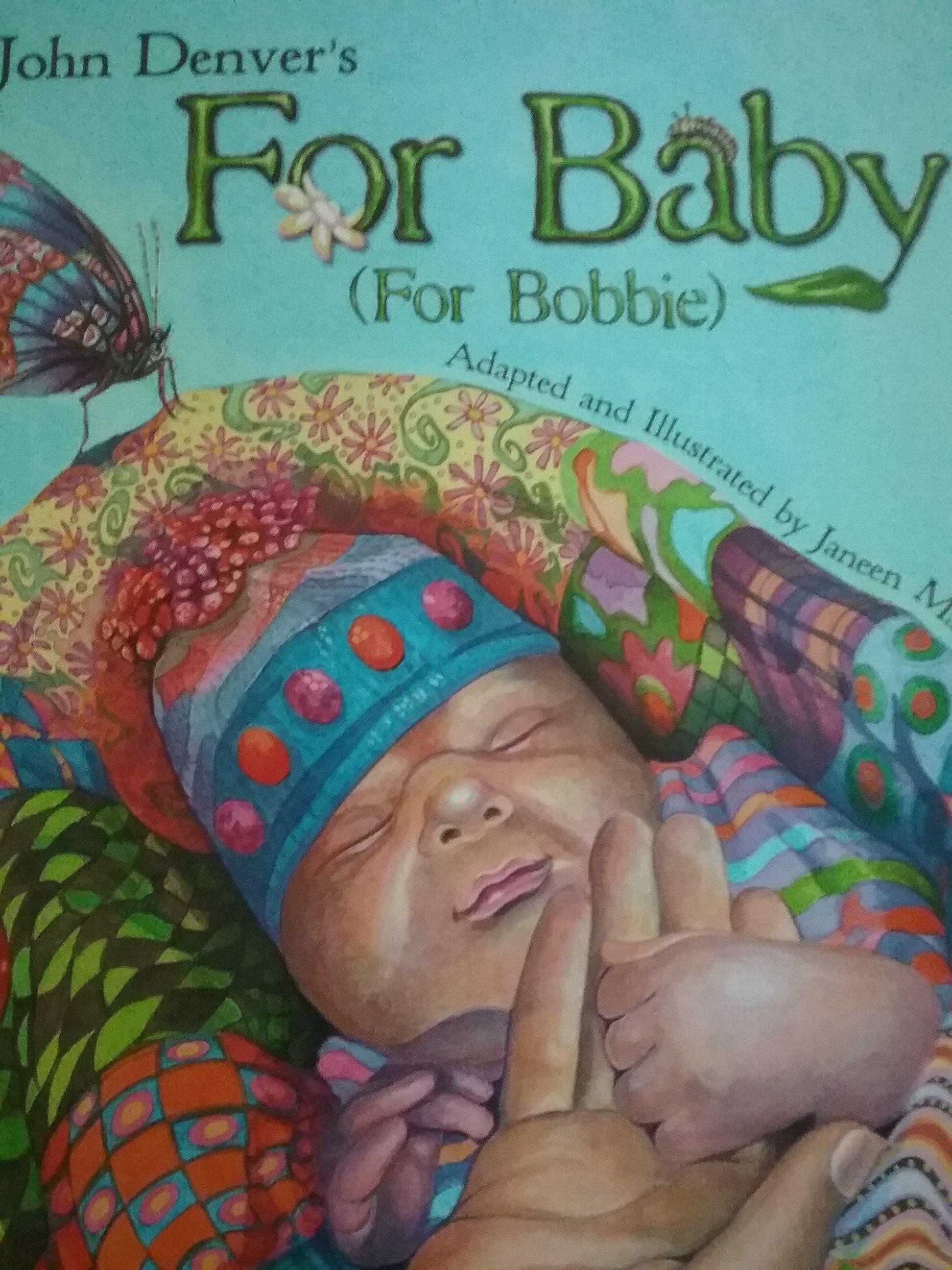 John Denver\'s For Baby (For Bobbie) paperback | John denver, Denver ...