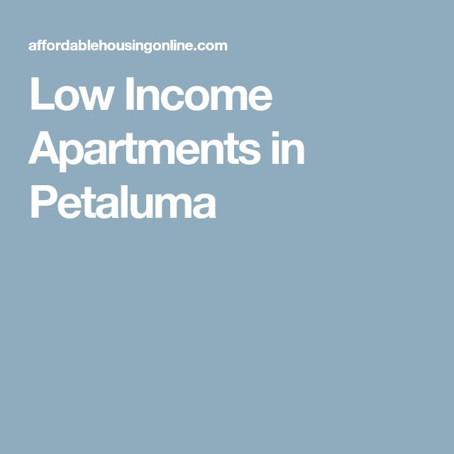 Low Income Apartments In Petaluma