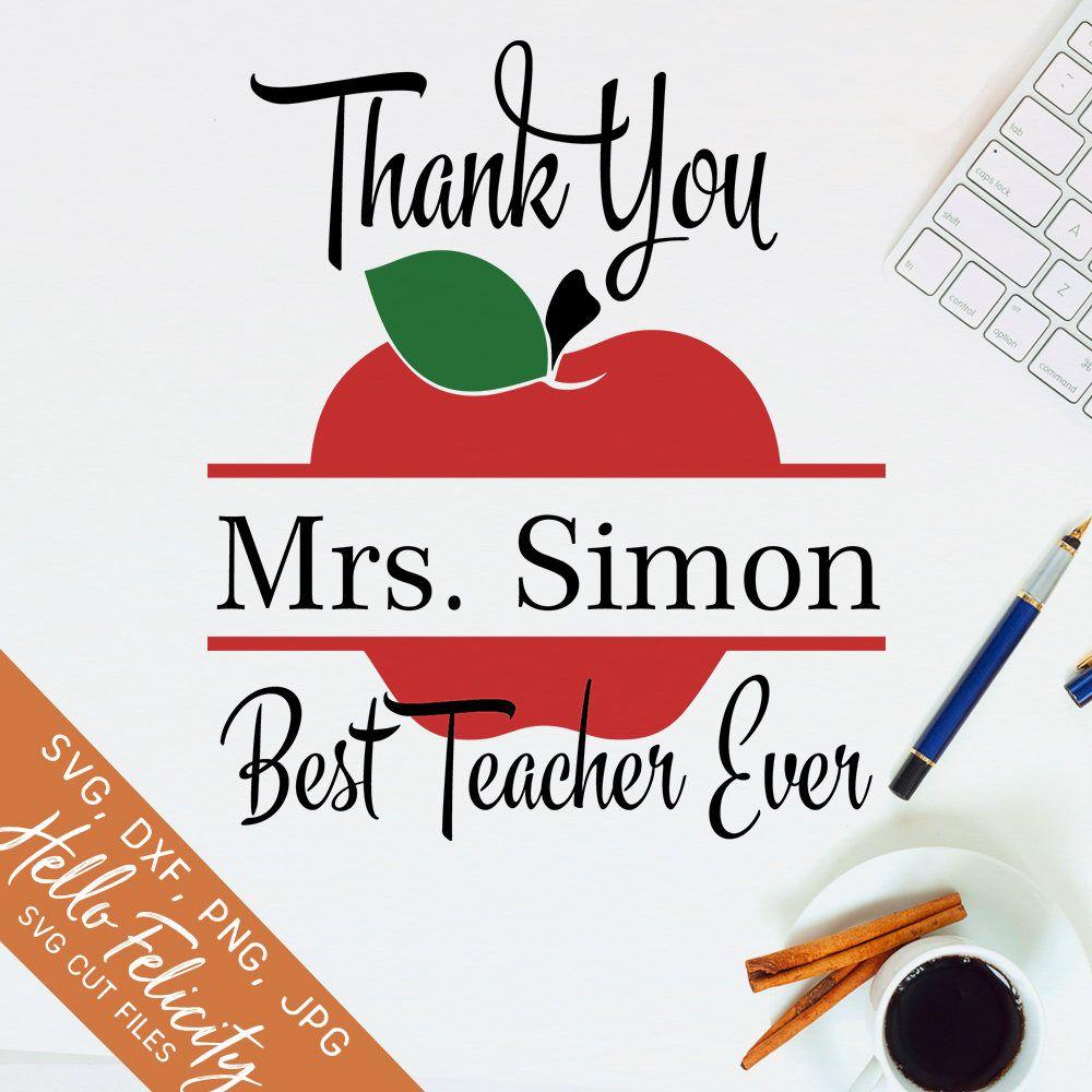 Teacher Svg, Teacher Gift Svg, Best Teacher Ever Svg