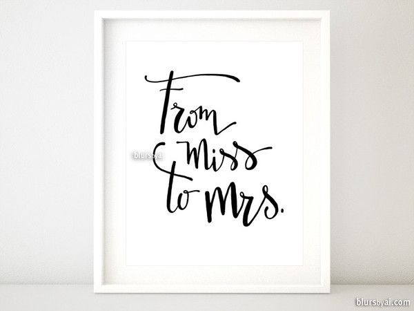 Printable From Miss To Mrs Sign In Black Modern Calligraphy Instant Digital Wedding