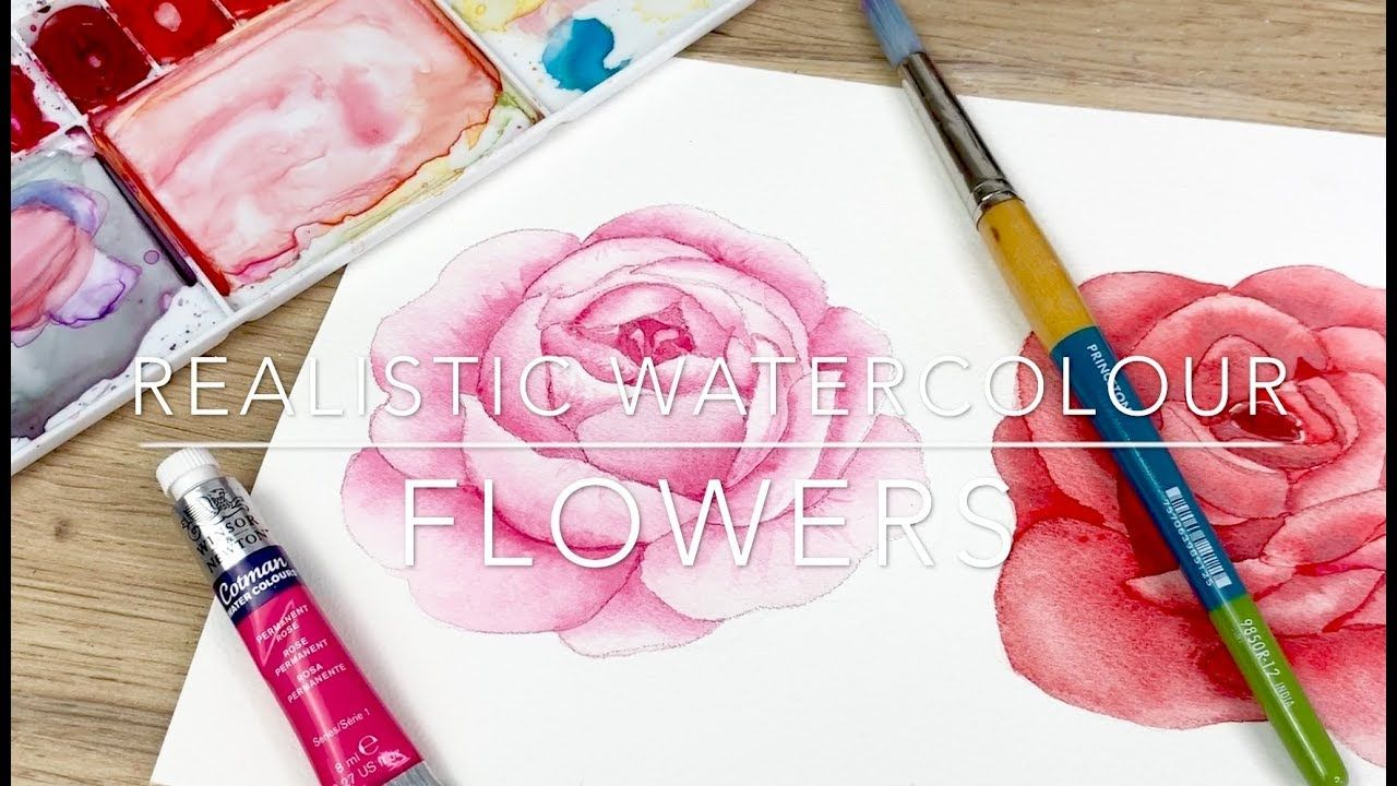 Easy Realistic Watercolour Flowers Youtube In 2019 Watercolor
