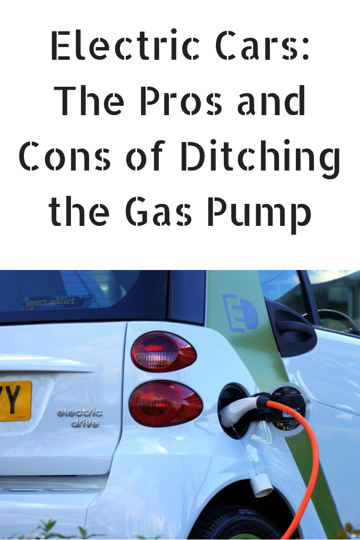 Check Out The Pros And Cons Of Electric Cars Before Ditching Gas Pump