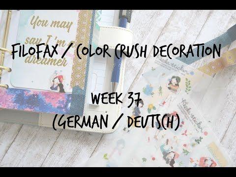 Filofax/Color Crush Decoration Week 37 (german/deutsch) - YouTube