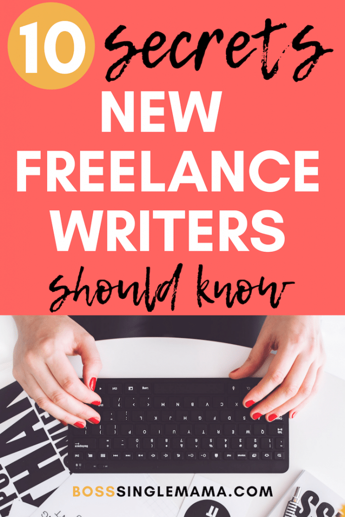 000 10 Secrets Every New Freelance Writer Should Know