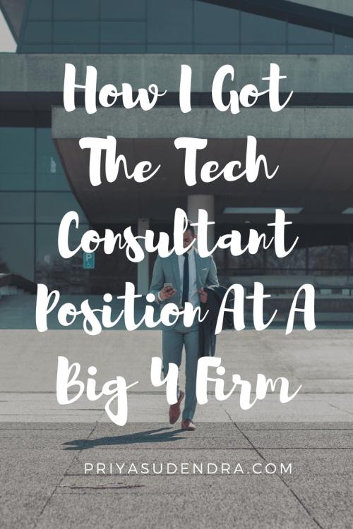 How to Get a Job at a Big 4 Consulting Firm | PriyaSudendra com