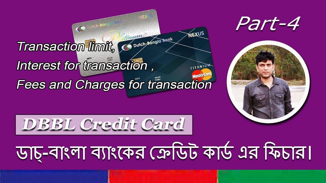 Dutchbangla bank credit card features transaction limit