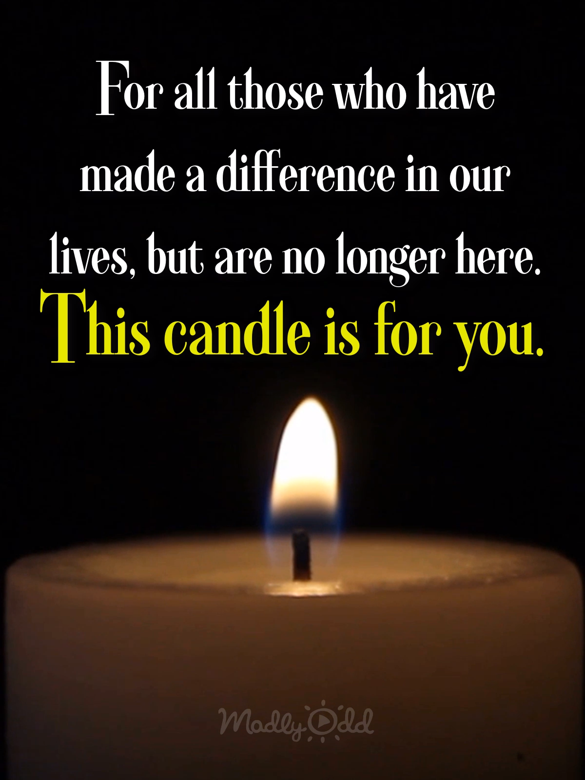 For All Those Who Have Made A Difference In Our Lives #totensonntagzitate