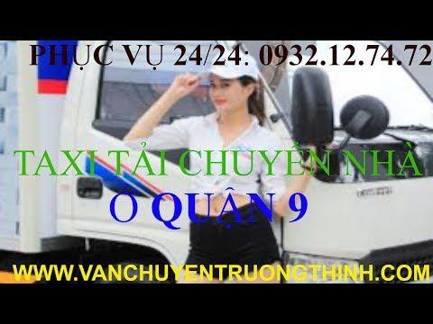 Taxi Tải Chuyển Nha Quận 9 Taxi Tải Chuyển Nha Quận 9 Gia Rẻ
