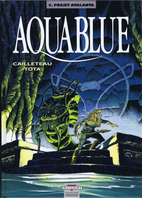 Aquablue Volume Comics Atalanta Tome