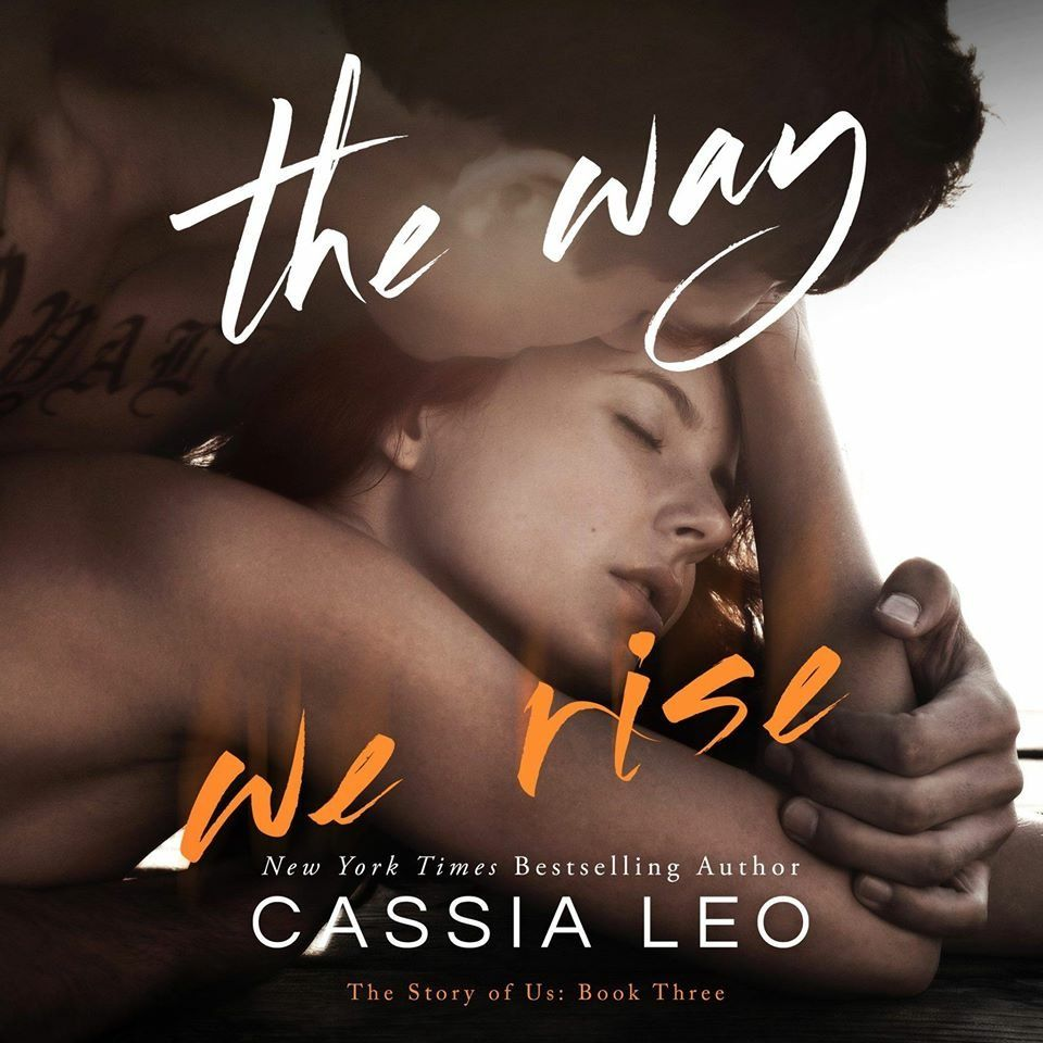 The way we rise by cassia leo