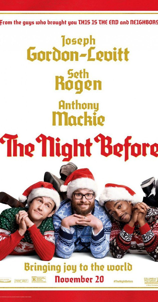 The Night Before 2015 The Night Before 2015 Christmas Comedy Movies Funny Christmas Movies