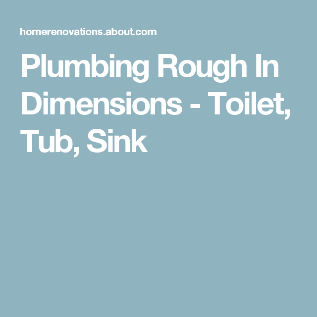 Quick Reference Guide: Plumbing Rough-in Dimensions