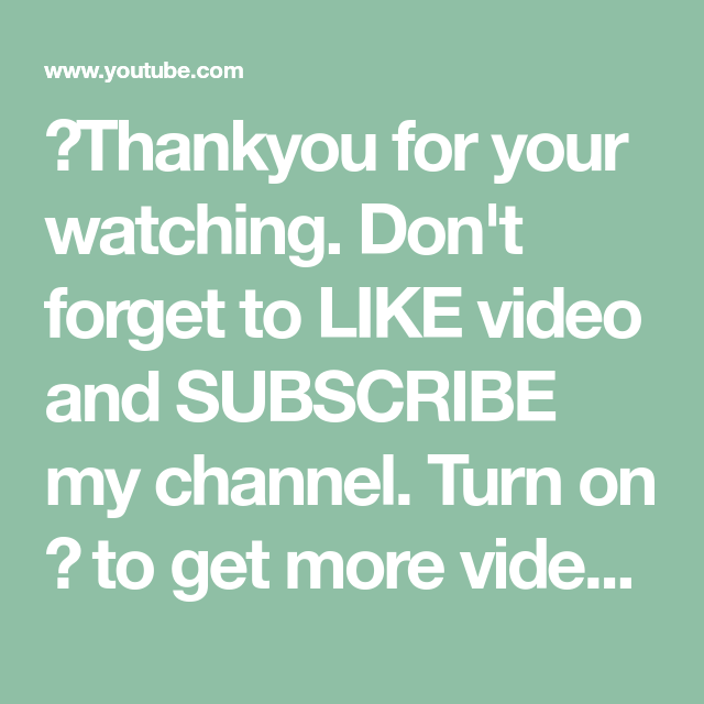 Thankyou For Your Watching Don T Forget To Like Video And Subscribe My Channel Turn On To Get More Videos Lyrics Get Up On The Lyrics How To Get Video