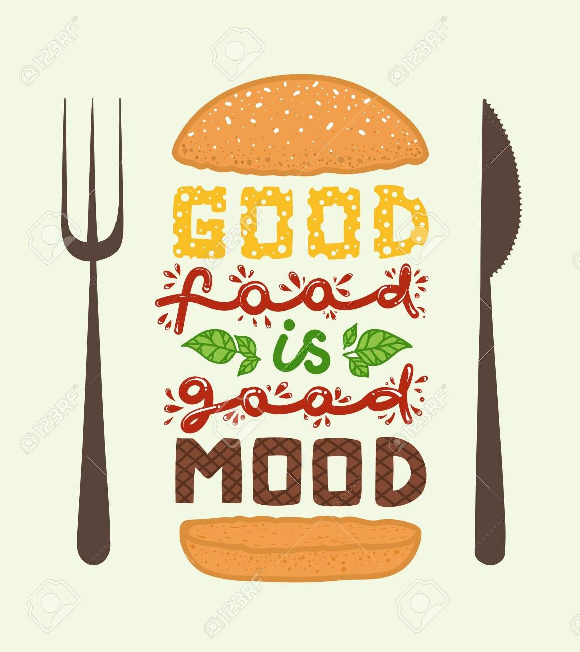Conceptual Art Of Burger Quotes Good Food Is Good Mood Vector Food Quotes Food Quote Posters