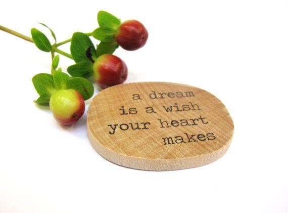 Wooden quote brooch  a dream is a wish your heart door constarlation, €8.50