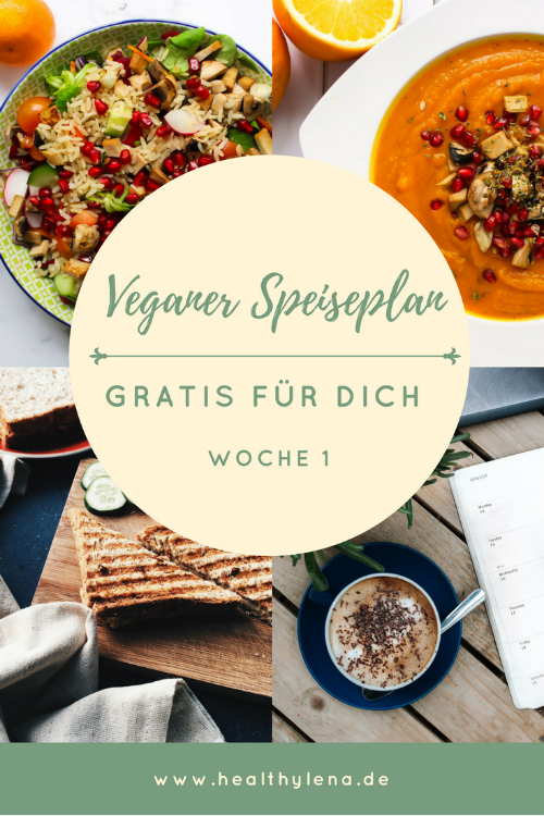 Mein Veganer Speiseplan Gratis Fur Dich Woche 15 Speiseplan Wochenplan Essen Vegane
