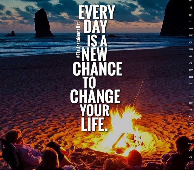 Everyday Is A New Day To Change Your Life Motivation Success Good Best Benefits Quotes Business Bal Life Mindfulness Quotes This Or That Questions