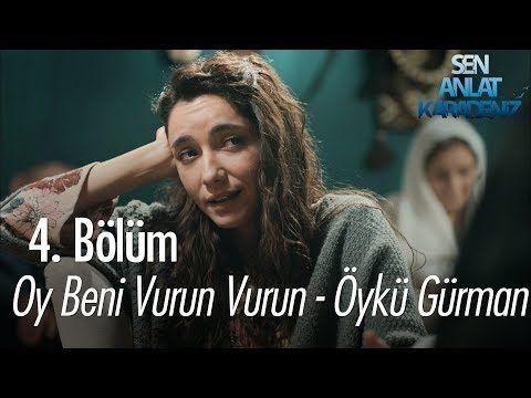 Sisik Gozle Bile Cok Guzelsin Sen Anlat Karadeniz 2 Bolum Youtube Muzik Sarkilar Youtube