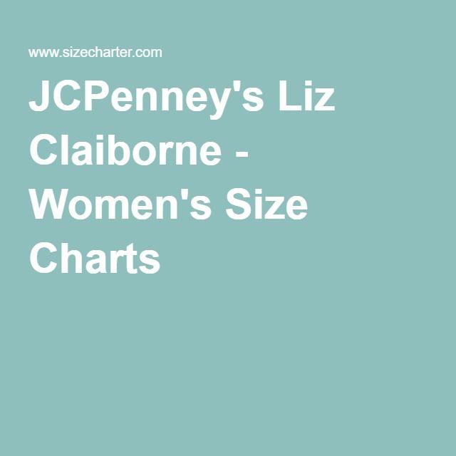 Jcpenney s liz claiborne women s size charts brand size charts