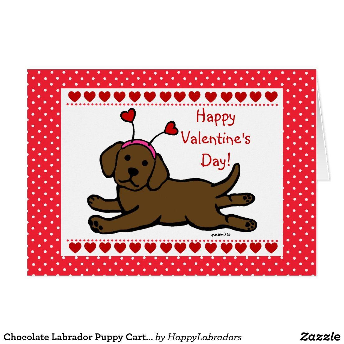 Chocolate Labrador Puppy Cartoon Valentine Holiday Card Chocolate