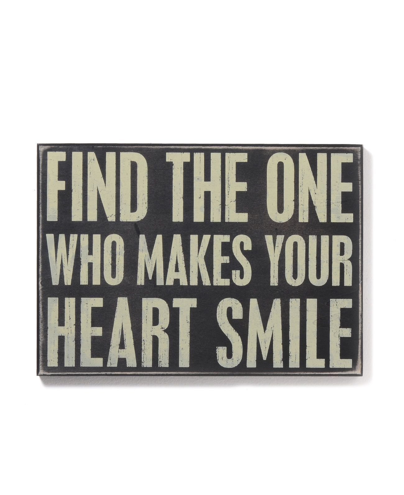Find The One Who Makes Your Heart Smile Words Quotes Me Quotes