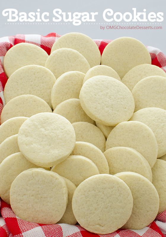 Basic Sugar Cookies - OMGChocolateDesserts.com