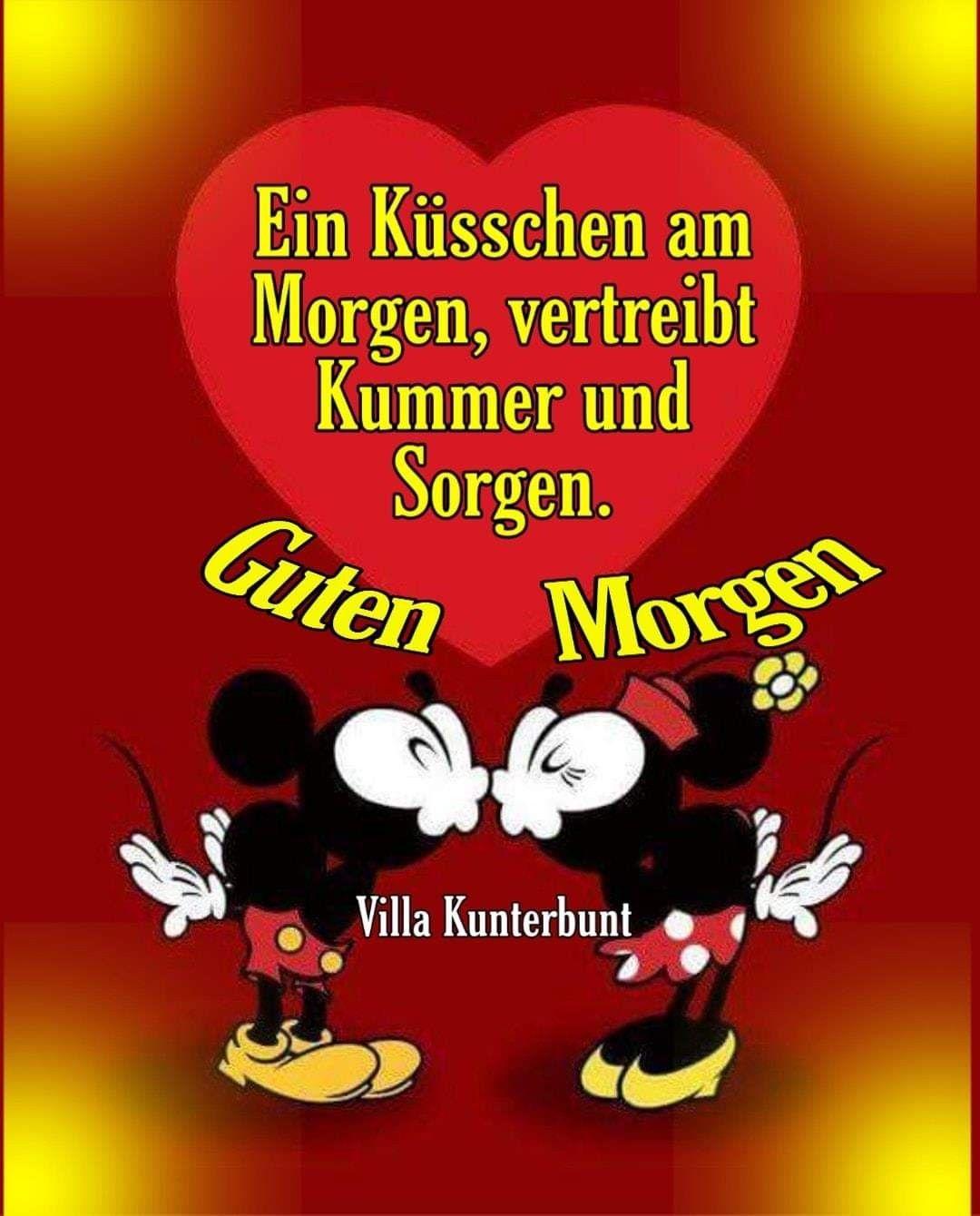Pin Von Minie Maus Auf Guten Morgen Guten Morgen Kuss