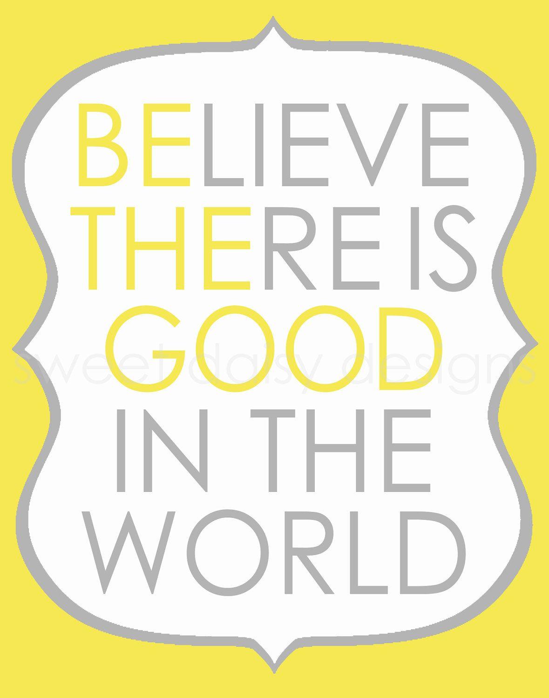 Be The Good Print, Inspirational Quote PRINTABLE | Printable wall ...